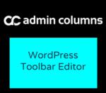 Admin Columns Pro WordPress Toolbar Editor