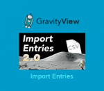 GravityView Import Entries