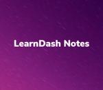LearnDash Notes