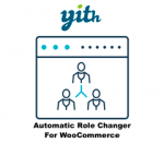 Yith Automatic Role Changer For WooCommerce