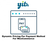Yith Dynamic Pricing Per Payment Method For WooCommerce